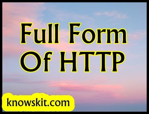 Full Form of HTTP