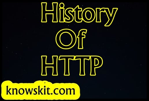 History Of HTTP