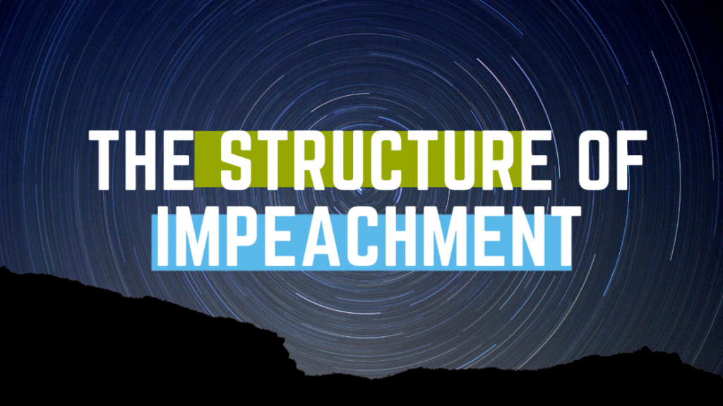 The Structure Of Impeachment What Happens If A President Is Impeached ?