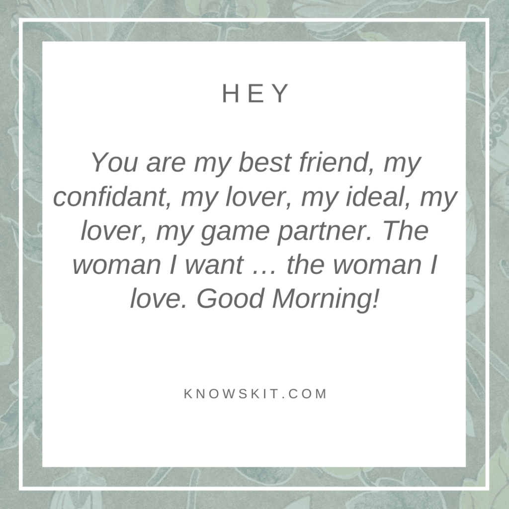 Good morning my love ,Good morning love, Good morning quotes, Good morning love quotes, Good morning quotes for him, Good morning quotes for her