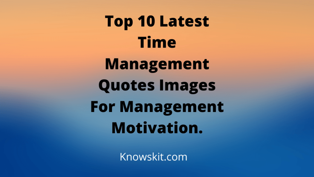 Quote About Time Management, Quote On Time Management, Quotes About Managing Time, Quotes About Time Management, Quotes For Time Management, Quotes On Time Management, Time Management Quote, Time Management Quotes, Time Management Quotes For Students, Time Management Quotes Funny.