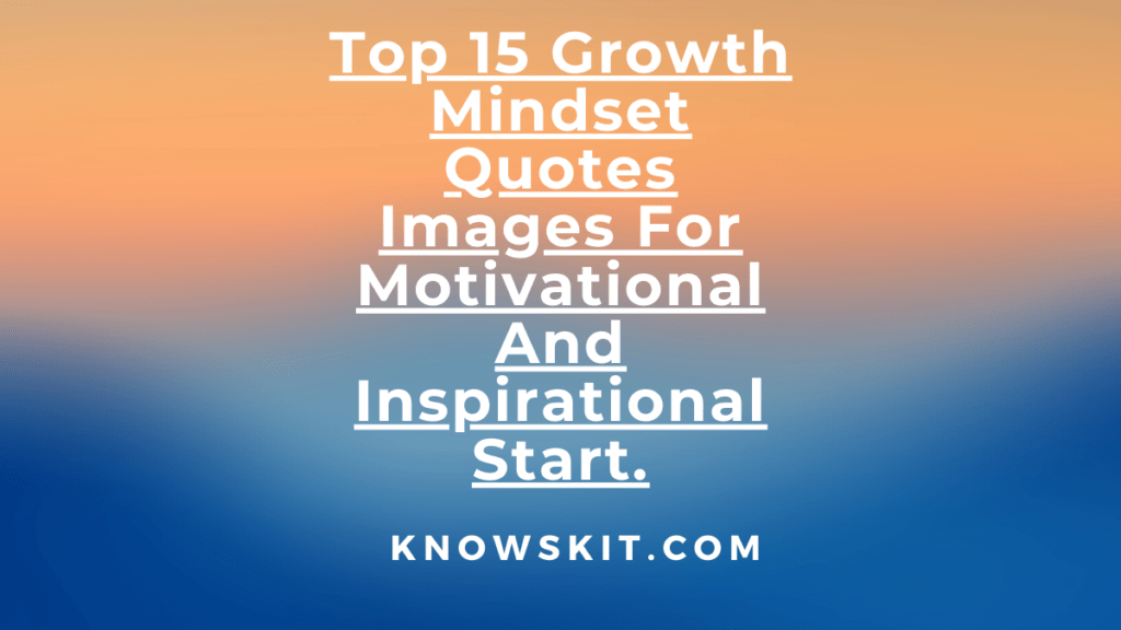 Growth mindset quote, Growth mindset quotes, Growth mindset quotes for students, Quote about growth mindset, Quotes about growth mindset, Quotes for growth mindset, Quotes growth mindset, Quotes on growth mindset